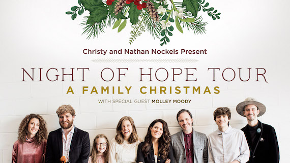 Nathan & Christy Nockels present Night of Hope Tour: A Family Christmas