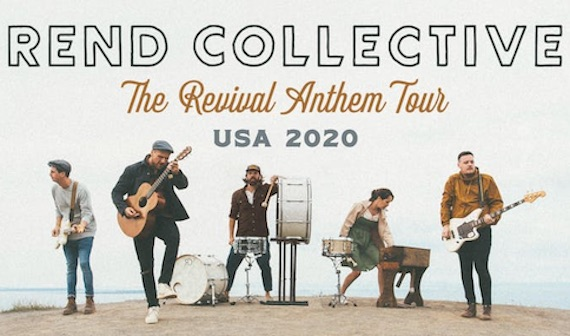 Rend Collective- Revival Anthem Tour