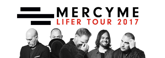 MercyMe Lifer Tour 2017